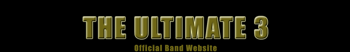 The Ultimate 3 (Official Band Website)